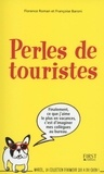 Françoise Baroni et Florence Roman - Perles de touristes.