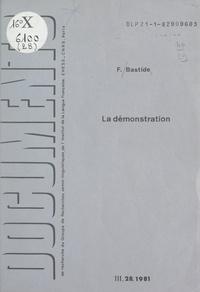 Françoise Bastide et  Groupe de recherches sémio-lin - La démonstration : analyse de la structure actantielle du faire-croire.