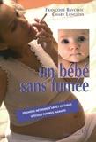 Françoise Bavcevic et Chaby Langlois - Un bébé sans fumée.
