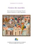 Françoise Bayard et Patrick Fridenson - Genèse des marchés.
