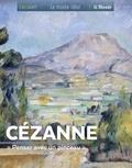 """Françoise Bayle - Cézanne - """"Penser avec un pinceau""""."""