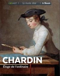 Françoise Bayle - Chardin - Eloge de l'ordinaire.