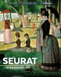 Françoise Bayle - Seurat... et les pointillistes.