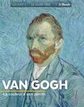 Françoise Bayle - Van Gogh - La couleur à son zénith.