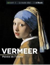 Vermeer- Peintre de l'intime - Françoise Bayle |