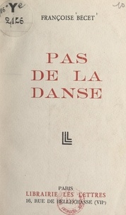 Françoise Bécet - Pas de la danse.