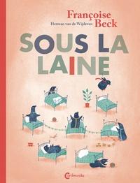 Françoise Beck et Laurent Bayer - Sous la laine.
