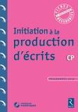 Françoise Bellanger - Initiation à la production d'écrits CP. 1 Cédérom