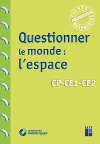 Françoise Bellanger - Questionner le monde : l'espace CP-CE1-CE2.