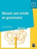 Françoise Bellanger et Aurélie Raoul-Bellanger - Réussir son entrée en grammaire CE1. 1 Cédérom