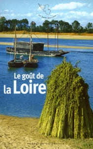 Françoise Benassis - Le goût de la Loire.
