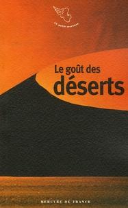 Françoise Benassis - Le goût des déserts.