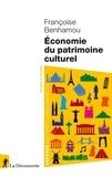 Françoise Benhamou - Economie du patrimoine culturel.