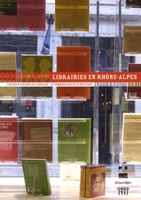 Françoise Benhamou - Librairies en Rhône-Alpes - Les deux figures du libraire : le commerçant et le militant.