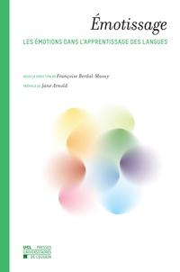 Françoise Berdal-Masuy - Emotissage - Les émotions dans l'apprentissage des langues.