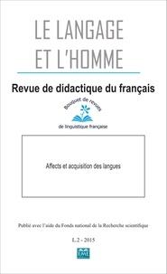 Françoise Berdal-Masuy et Jacqueline Pairon - Le Langage et l'Homme Volume 50 N° 2, 2015 : Affects et acquisition des langues.