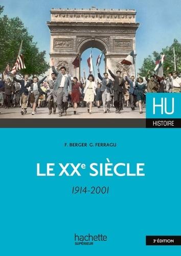 Le XXe siècle (1914-2001) 3e édition