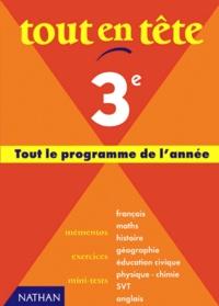 Françoise Berger et  Collectif - Tout en tête, 3e - Nouveau programme.