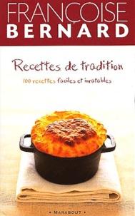 Recettes de tradition. - 100 recettes faciles et inratables.pdf