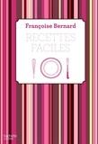 Françoise Bernard - Recettes faciles.