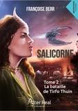 Françoise Berr - Salicorne - Tome 2, La bataille de Tirfo Thuin.