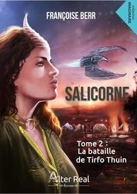 Téléchargez des livres gratuits en ligne kindle Salicorne  - Tome 2, La bataille de Tirfo Thuin