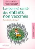 Françoise Berthoud - La (bonne) santé des enfants non vaccinés.