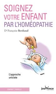 Soignez votre enfant par lhoméopathie - Lapproche uniciste.pdf
