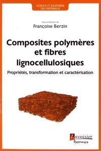 Composites polymères à base de fibres lignocellulosiques - Propriétés, transformation et caractérisation.pdf