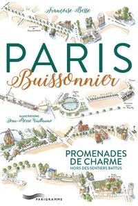 Françoise Besse - Paris buissonnier - Promenades de charme hors des sentiers battus.
