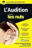 Françoise Bettencourt Meyers et Bruno Frachet - L'audition pour les nuls.