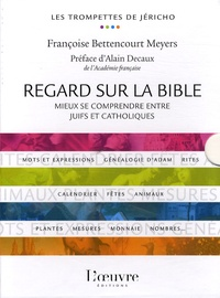 Françoise Bettencourt Meyers - Regard sur la bible, coffret en 5 volumes - Mieux se comprendre entre juifs et catholiques.
