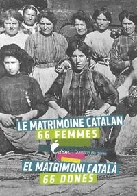 Françoise Birkui - Le matrimoine catalan - 66 femmes.