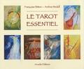 Françoise Bitton et Andrea Wedell - Le tarot essentiel.