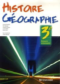 Françoise Blanchard et Marc Boulanger - Histoire Géographie 3e Découverte professionnelle.