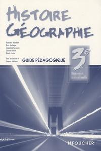 Françoise Blanchard et Marc Boulanger - Histoire-Géographie 3ème decouverte professionnelle - Guide pédagogique.