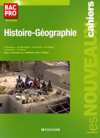 Françoise Blanchard et Marc Boulanger - Histoire-Géographie Bac Pro Tle.
