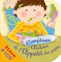Françoise Bobe et Rémi Guichard - Comptines autour de l'appétit des petits. 1 CD audio