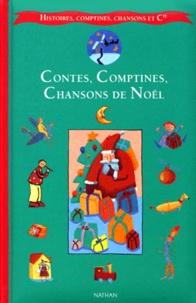 Françoise Bobe et Claude Clément - Contes, comptines, chansons de Noël.