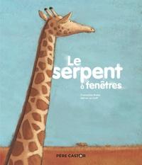 Françoise Bobe et Hervé Le Goff - Le serpent à fenêtres.