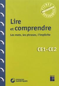 Françoise Bois Parriaud et Annie Cornu-Leyrit - Lire et comprendre CE1-CE2 - Les mots, les phrases, l'implicite.