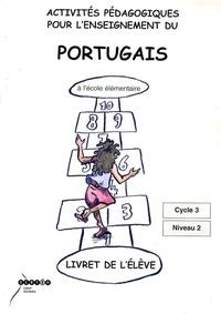 Feriasdhiver.fr Activités pédagogiques pour l'enseignement du portugais à l'école élémentaire Cycle 3 Niveau 2 - Livret de l'élève Image