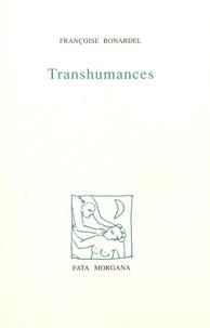 Françoise Bonardel - Transhumances.
