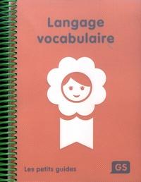 Langage vocabulaire GS.pdf