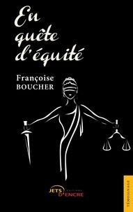 Françoise Boucher - En quête d'équité.