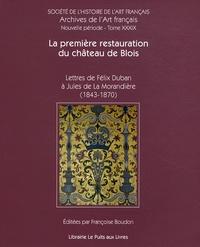 La première restauration du château de Blois - Lettres de Félix Duban à Jules de La Morandière (1843-1870).pdf