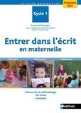 Françoise Boulanger - Entrer dans l'écrit en maternelle.
