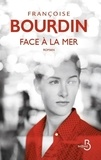 Françoise Bourdin - Face à la mer.