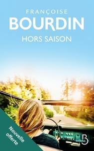 Françoise Bourdin - Hors saison (nouvelle offerte).