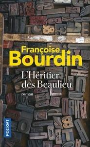 Ebooks pdf à télécharger gratuitement L'héritier des Beaulieu 9782266243483 par Françoise Bourdin PDF RTF ePub en francais